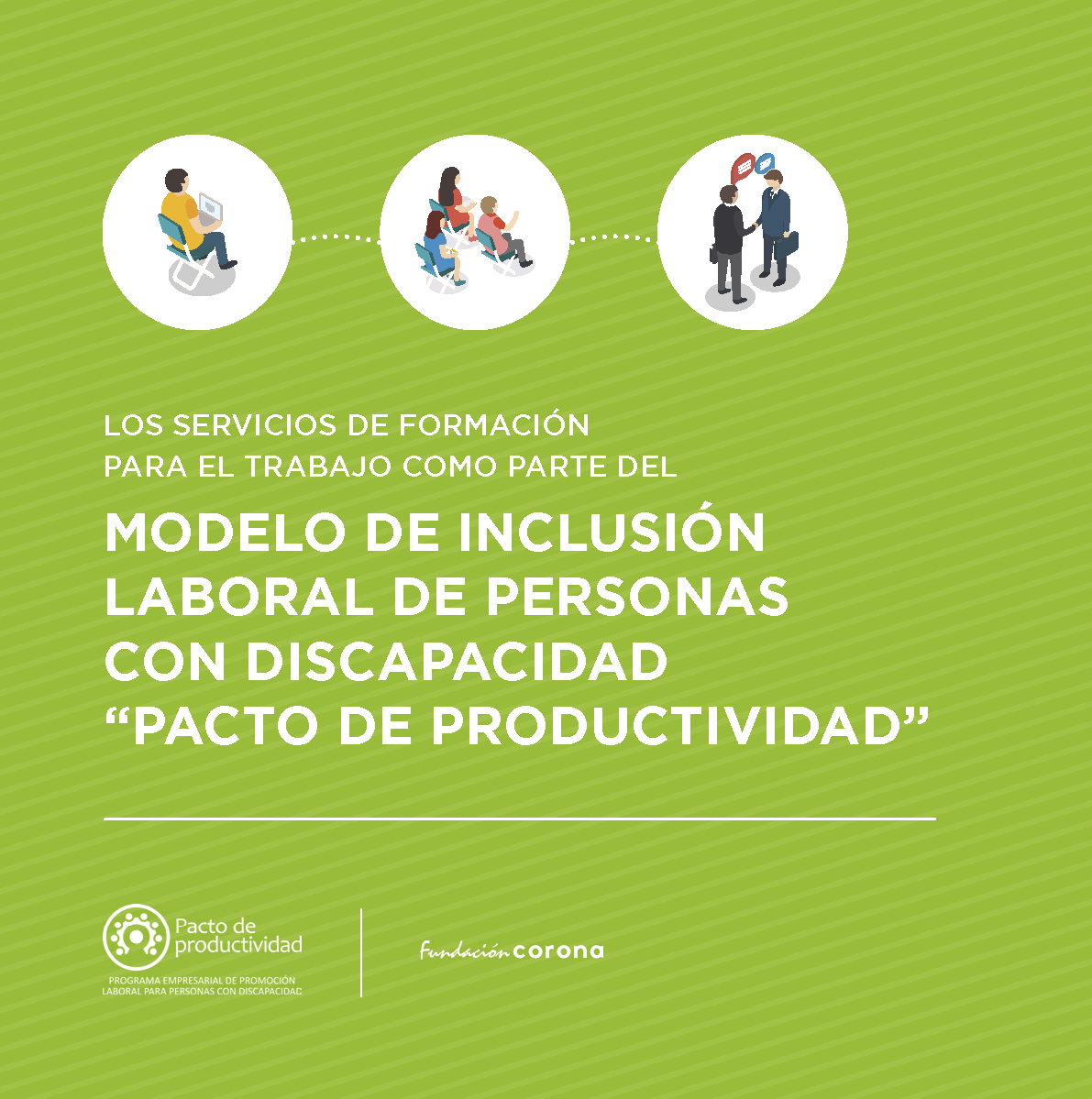Modelo de Inclusión Laboral de Personas con Discapacidad